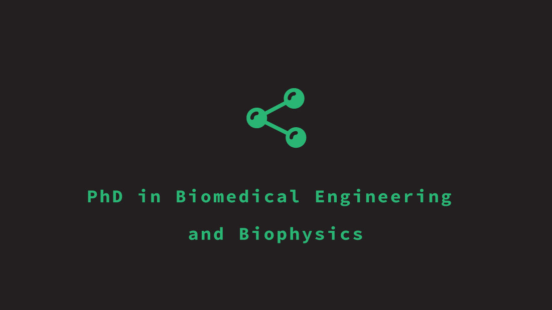 Biomedical and Biophysical Engineering